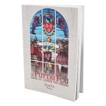 Livre Le Puy du Fou dans la coulée des siècles