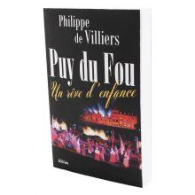 Livre le Puy du Fou un rêve d'enfance